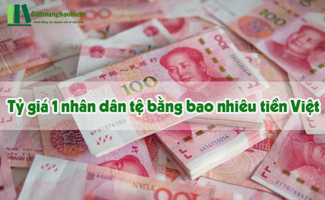 1 Tệ bằng bao nhiêu tiền Việt đổi nhân dân tệ ở đâu tỷ giá thấp?