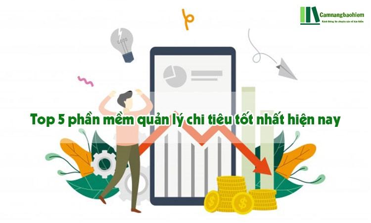 Top 5 phần mềm quản lý chi tiêu tốt nhất 2020-Camnangbaohiem